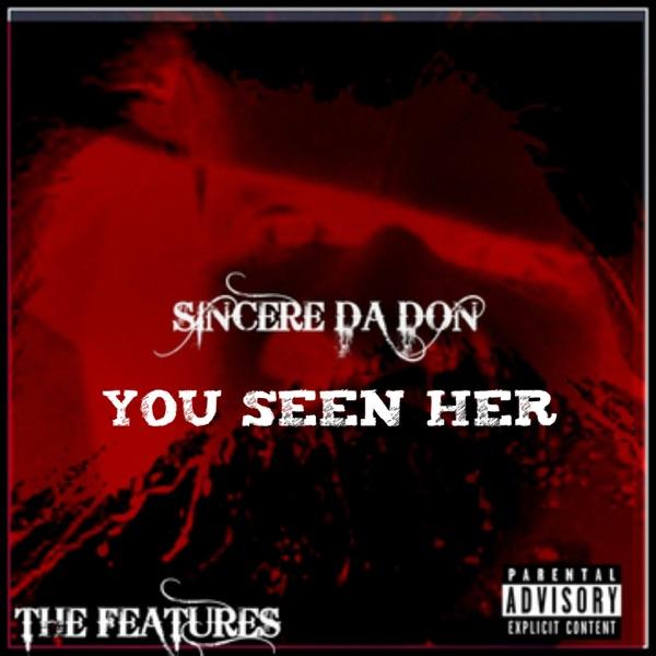 You Seen Her (feat. Nextale Nailze & VEDO) - Single