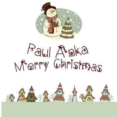 Merry Christmas - Paul Anka