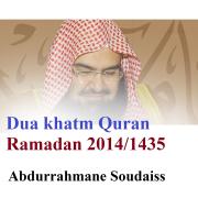 Dua khatm Quran Ramadan 2014/1435 (Quran) - Abdul Rahman Al-Sudais - Abdul Rahman Al-Sudais