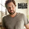 Dallas Davidson - That's What a Song Will Do