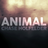Animal - Chase Holfelder