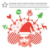 Shawn Lee's Ping Pong Orchestra - Jingle Bells