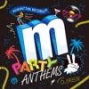 Manhattan Records Presents Party Anthems 2 (Mixed By DJ REN) ジャケット画像