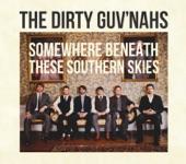 The Dirty Guv'nahs - Honey You