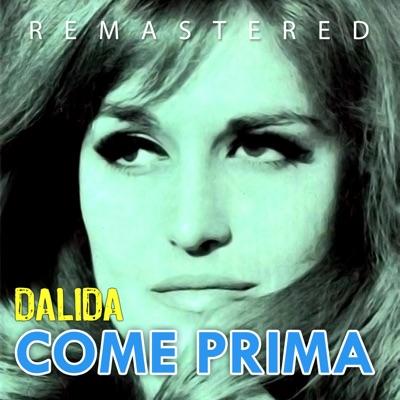 Come prima (Remastered) - Dalida