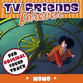 TV Friends Forever - Der Original Sound Track: Momo (Music from the  Original TV Series) by Orchester Filmkunst-Musikverlag