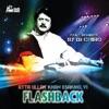 Flashback feat DJ Chino