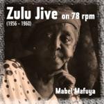 Zulu Jive on 78 Rpm (1956 - 1960)