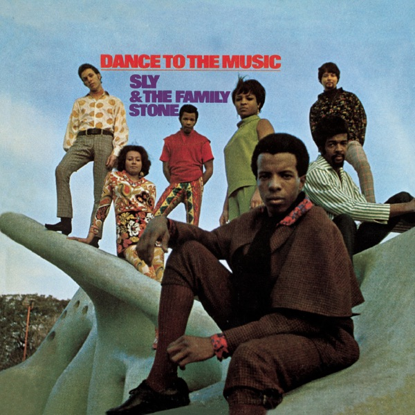 Sly & Family Stone - Dance To The Music