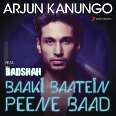 Baaki Baatein Peene Baad (Shots) [feat. Badshah]