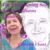 Gabrielle Chana - The Shimmering Sea: Robin Williams Murder (Unabridged)  artwork