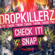 Snap - Dropkillerz