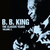 The Classic Years, Vol. 2, B.B. King