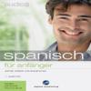 Div. - Audio Spanisch für Anfänger. Schnell und unkompliziert Audio Spanisch lernen artwork