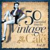 Vintage Café Essentials, Vol. II - Various Artists
