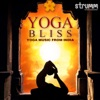 Yoga Bliss Yoga Music from India