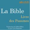 La Bible : Livre des Psaumes - auteur inconnu
