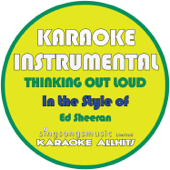 Thinking out Loud (In the Style of Ed Sheeran) [Karaoke Instrumental Version]