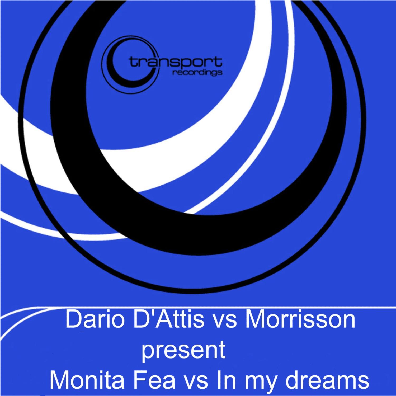 Monita Fea vs. In My Dreams - EP