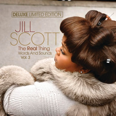 The Real Thing: Words and Sounds, Vol. 3 (Deluxe Edition) - Jill Scott