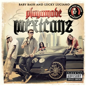 Playamade Mexicanz Mp3 Download