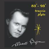 Michał Bajor: 83-93 Trzecia Płyta