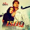 Ishq (Original Motion Picture Soundtrack)