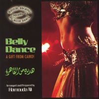 Hamouda Ali - Belly Dance: A Gift from Cairo! (feat. Samy Nossair) artwork