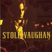 Stoll Vaughan - Alright