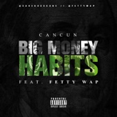 Big Money Habits (feat. Fetty Wap) - Single