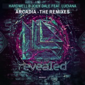 Arcadia (feat. Luciana) [The Remixes] - Single