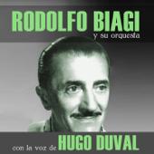 Todo Es Amor (feat. Orquesta de Rodolfo Biagi & Hugo Duval)