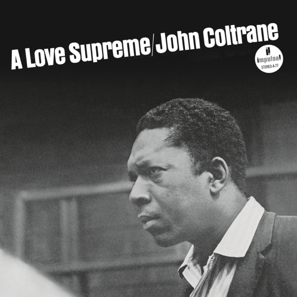 A Love Supreme By John Coltrane On Apple Music