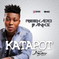 Reekado Banks - Katapot - Single