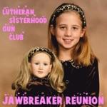 Jawbreaker Reunion - Tearing Down Posters