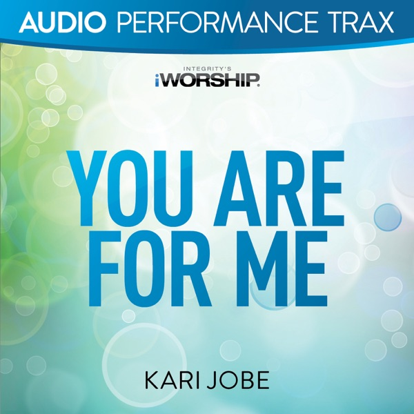 You Are For Me (Audio Performance Trax) - EP