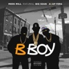 B Boy (feat. Big Sean & A$AP Ferg) - Single