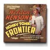 Weldon Henson - Looking for My Break