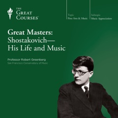 Great Masters: Shostakovich - His Life and Music