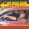 Joe Moss - You Made Me so Happy
