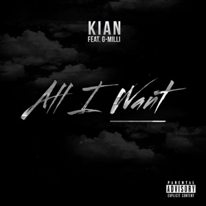 All I Want (feat. G-Milli) - Single Mp3 Download