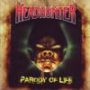 Parody of Life - Headhunter