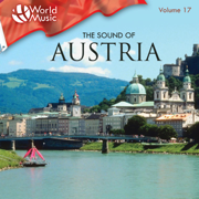 World Music Vol. 17: The Sound of Austria - Tiroler Volkstümliche Musikanten - Tiroler Volkstümliche Musikanten