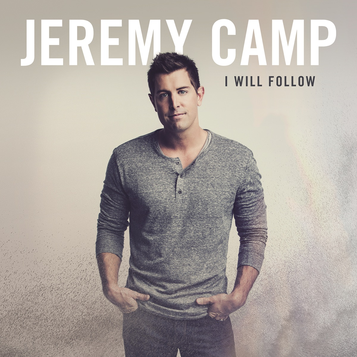 I Will Follow Deluxe Edition Jeremy Camp CD cover
