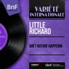 Ain't Nothin' Happenin (Mono Version) - EP, Little Richard