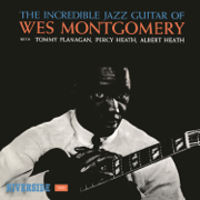 The Incredible Jazz Guitar of Wes Montgomery - Wes Montgomery - Wes Montgomery