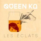 Queen Ka - Héros silencieux (Silent Hero)