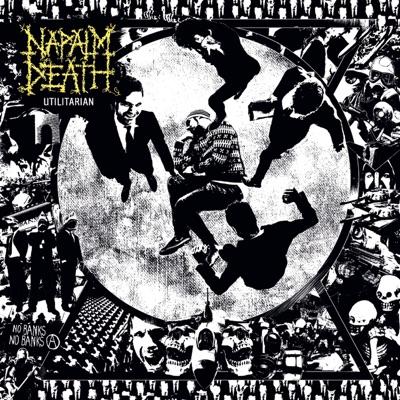 Utilitarian - Napalm Death