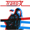 Anthology - Trans-X