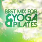 Best Mix for Yoga & Pilates